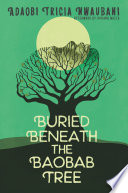 Buried Beneath the Baobab Tree Book PDF