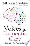 Voices In Dementia Care