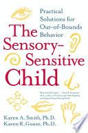 The Sensory Sensitive Child