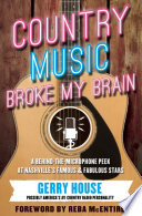 Country Music Broke My Brain