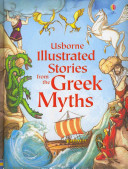 Illustrated Stories from the Greek Myths