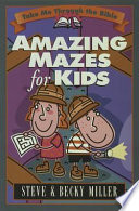 Amazing Mazes for Kids