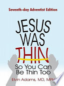 Jesus Was Thin So You Can Be Thin Too