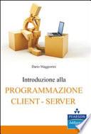 Introduzione alla programmazione client server