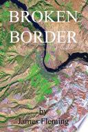 Broken Border