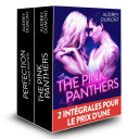 Opération Double Plaisir : The Pink Panthers + Perfection