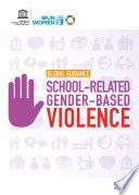Global guidance on addressing school related gender based violence