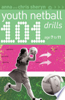 101 Youth Netball Drills Age 7 11