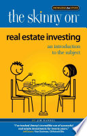 The Skinny on Real Estate Investing