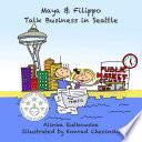Maya Filippo Talk Business In Seattle