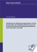 Darstellung der Neubewertungsmethode und die Auswirkungen der Kapitalkonsolidierung auf sich ändernder bestehender Beteiligungsverhältnisse bei Hinzuerwerb nach HGB