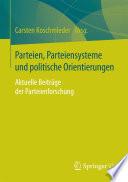 Parteien, Parteiensysteme und politische Orientierungen