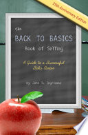 The Back to Basics Book of Selling  A Guide to a Successful Sales Career