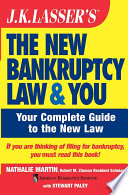 J K Lasser S The New Bankruptcy Law And You