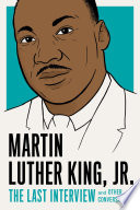Martin Luther King  Jr   The Last Interview
