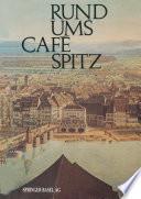 Rund ums Café Spitz
