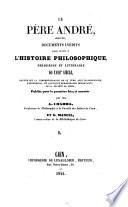 Correspondance avec Malebranche, Fontenelle et quelques personnages importants de la societe de Jesus (etc.)