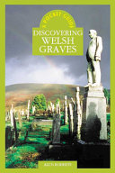 Discovering Welsh Graves