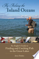 Fly Fishing The Inland Oceans : ...