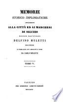 Memorie storico-diplomatiche appartenenti alla città ed ai marchesi di Saluzzo