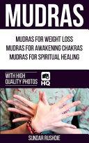 Mudras : awakening chakras, mudras for spiritual healing! start creating...