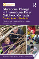 Educational Change in International Early Childhood Contexts