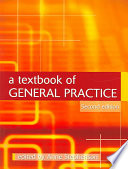 A Textbook of General Practice Second Edition