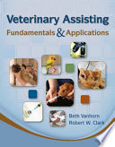 Veterinary Assisting Fundamentals   Applications