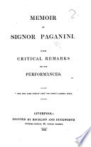 Memoir of Signor Paganini. With critical remarks on his performances