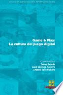 Game   Play  La cultura del juego digital