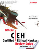 Official Certified Ethical Hacker Review Guide  For Version 7 1