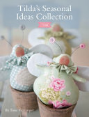 Tilda s Seasonal Ideas Collection