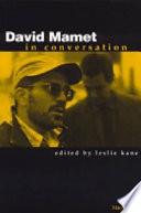 David Mamet in Conversation