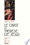 Le Christ de Th  r  se de J  sus