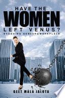 Have The Women Left Venus