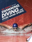 The Science Behind Swimming  Diving  and Other Water Sports