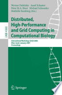 Distributed  High Performance and Grid Computing in Computational Biology