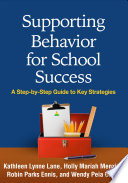 Supporting Behavior For School Success book