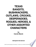 Ebook Texas Bandits, Bushwackers, Outlaws, Crooks, Devils, Ghosts, Desperadoes and Other Assorted and Sundry Characters! Epub Carole Marsh Apps Read Mobile