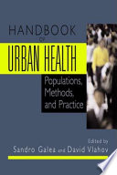 Handbook Of Urban Health : this area. both are at the center for...