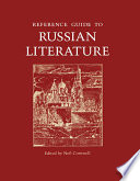Reference Guide To Russian Literature : & francis, an informa company....