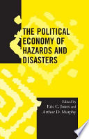 The Political Economy of Hazards and Disasters Book PDF