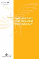 Sukuk Structures  Legal Engineering Under Dutch Law