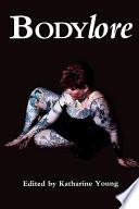 Bodylore
