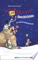 24 weihnachtliche Geschichten  Ein Adventskalenderbuch