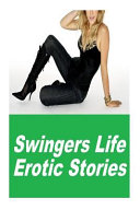 Swingers Life Erotic Stories