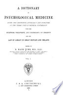 A Dictionary of Psychological Medicine