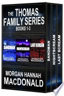 The Thomas Family Series Books 1 3