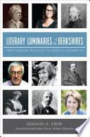 Literary Luminaries of the Berkshires