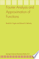 Fourier Analysis and Approximation of Functions
